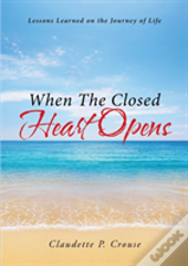 When The Closed Heart Opens