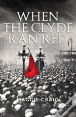 When The Clyde Ran Red