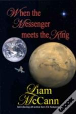 When The Messenger Meets The King