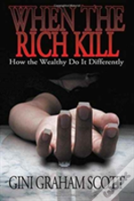 When The Rich Kill
