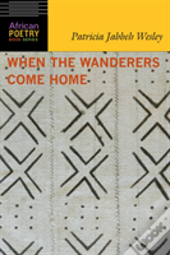 When The Wanderers Come Home