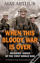 When This Bloody War Is Over