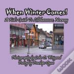 When Winter Comes! A Kid'S Guide To Lillehammer, Norway