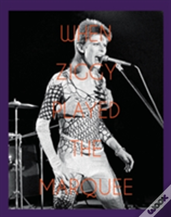 Wook.pt - When Ziggy Played The Marquee