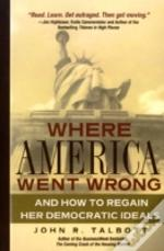 Where America Went Wrong