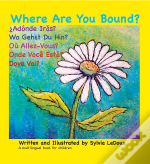 Where Are You Bound?
