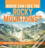 Where Can I See The Rocky Mountains?   A