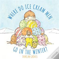 Wook.pt - Where Do Ice Cream Men Go In The Winter