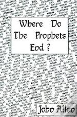 Where Do The Prophets End?