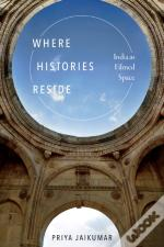 Where Histories Reside