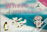 WHERE IS LITTLE BEAR?
