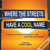 Where The Streets Have A Cool Name