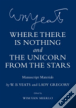 Where There Is Nothing And 'The Unicorn From The Stars'