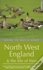 Where To Watch Birds In North West England And The Isle Of Man