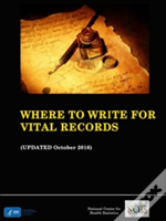 Where To Write For Vital Records (Updated October 2016)