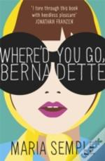 Where'D You Go, Bernadette?