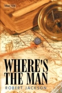 Wook.pt - Where'S The Man