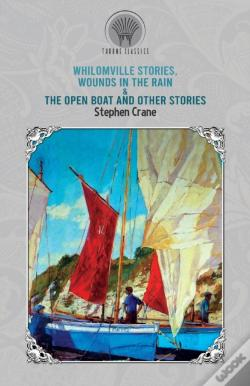 Wook.pt - Whilomville Stories, Wounds In The Rain & The Open Boat And Other Stories
