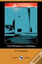 Whisperer In Darkness (Dodo Press)