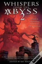 Whispers From The Abyss 2