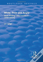 White Poor And Angry