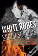 White Robes, Silver Screens