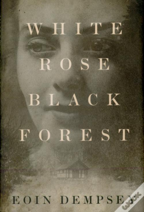 White Rose, Black Forest Livro WOOK