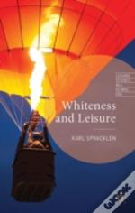 Whiteness And Leisure