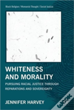 Whiteness And Morality