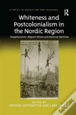 Whiteness And Postcolonialism In Th