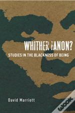 Whither Fanon?