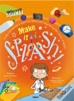 Whizzy Science: Make It Splash!