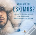 Who Are The Eskimos?   Arctic People'S T