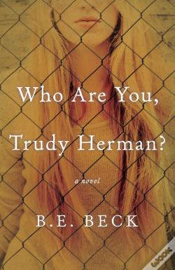 Wook.pt - Who Are You, Trudy Herman?