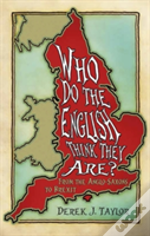 Who Do The English Think They Are