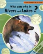 Who Eats Who In Rivers And Lakes?