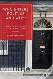 Who Enters Politics And Why?