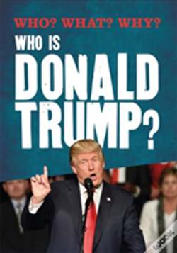 Wook.pt - Who Is Donald Trump?