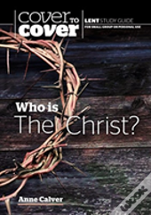 Who Is The Christ?