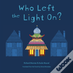 Who Left The Light On?