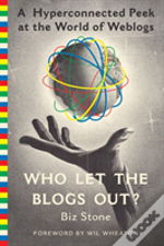Who Let The Blogs Out?