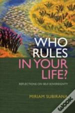 Who Rules In Your Life?