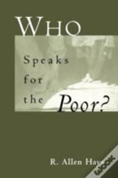 Who Speaks For The Poor?