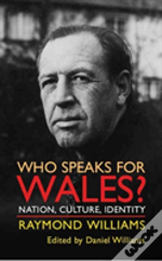 Who Speaks For Wales?