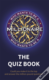 Who Wants To Be A Millionaire Quiz Book