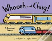 Whoosh And Chug! (Read Aloud)