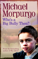 Who'S A Big Bully, Then?