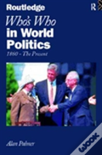 Who'S Who In World Politics