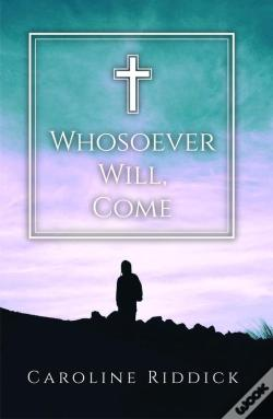Wook.pt - Whosoever Will, Come