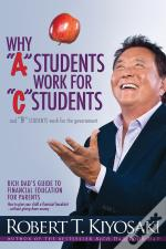 Why 'A' Students Work For 'C' Students And Why 'B' Students Work For The Government